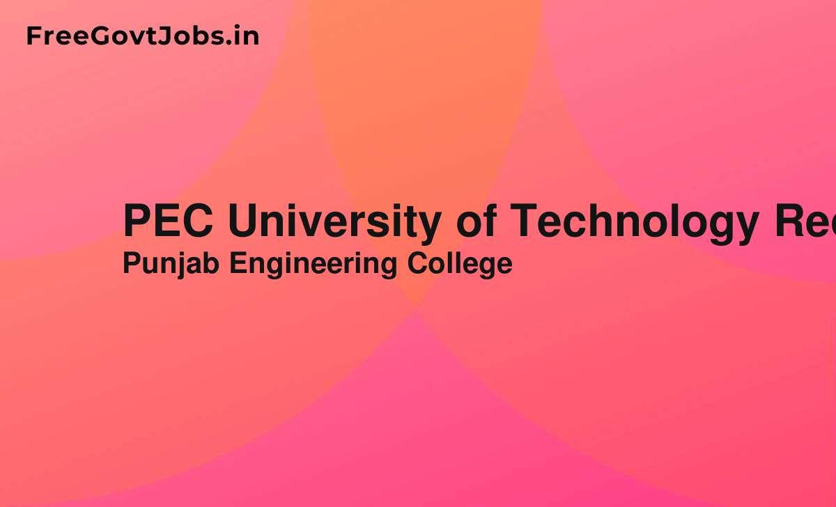 pec university of technology recruitment 2020