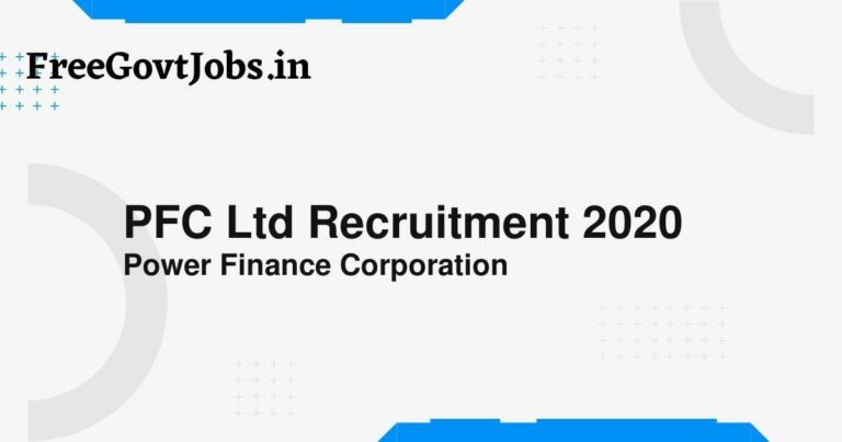 PFC Ltd Recruitment 2020