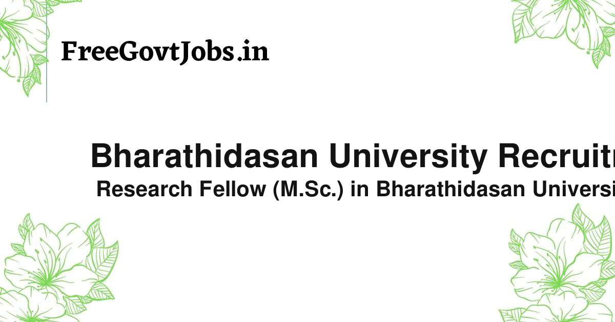 bharathidasan university recruitment 2021