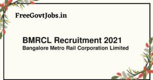 BMRCL Recruitment 2021