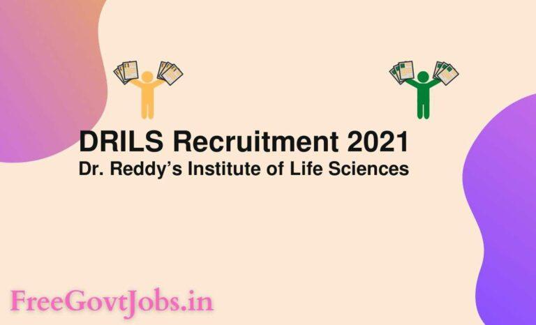 DRILS Recruitment 2021