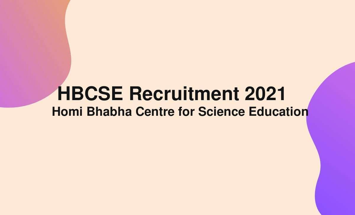 HBCSE Recruitment 2021