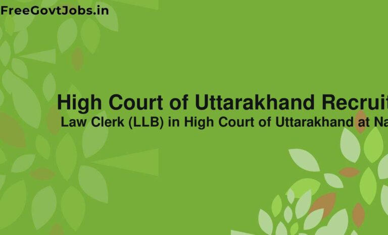 High Court of Uttarakhand Recruitment 2021