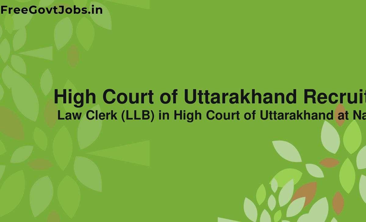 high court of uttarakhand recruitment 2021
