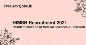 HIMSR Recruitment 2021