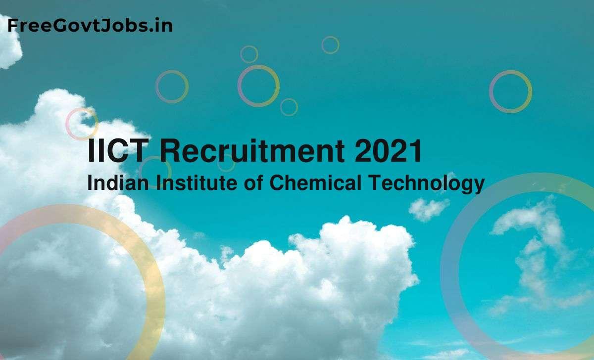 iict recruitment 2021