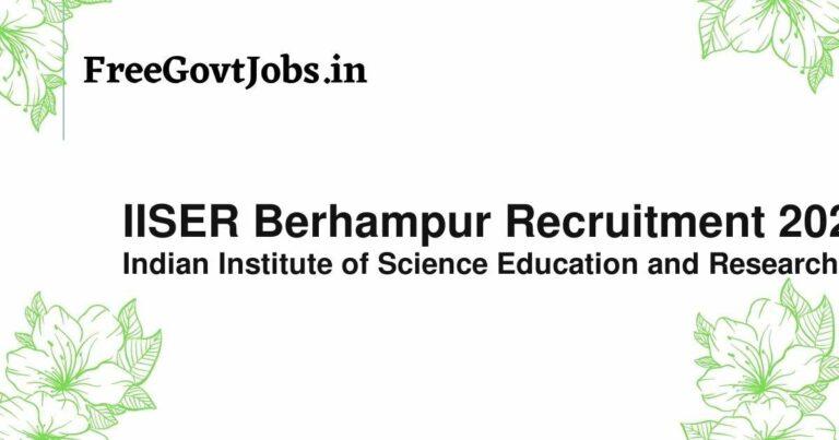 IISER Berhampur Recruitment 2021