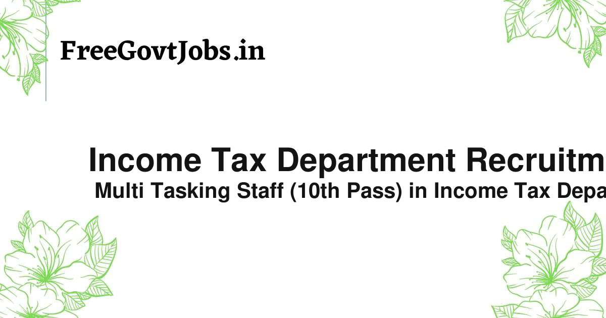 income tax department recruitment 2021