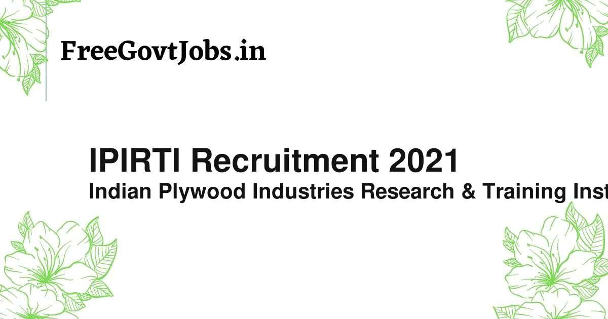 ipirti recruitment 2021