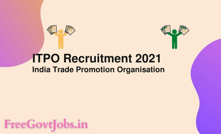 ITPO Recruitment 2021