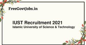 IUST Recruitment 2021