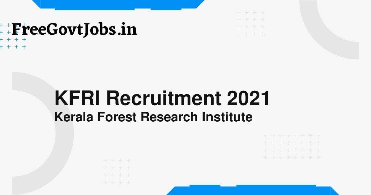 kfri recruitment 2021