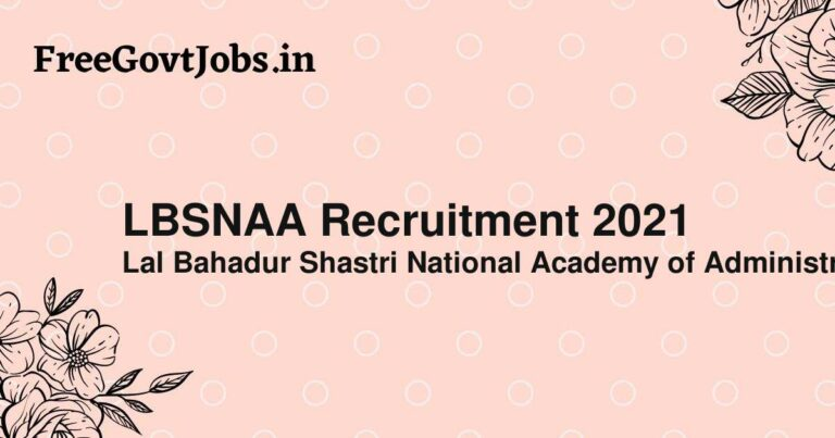 LBSNAA Recruitment 2021