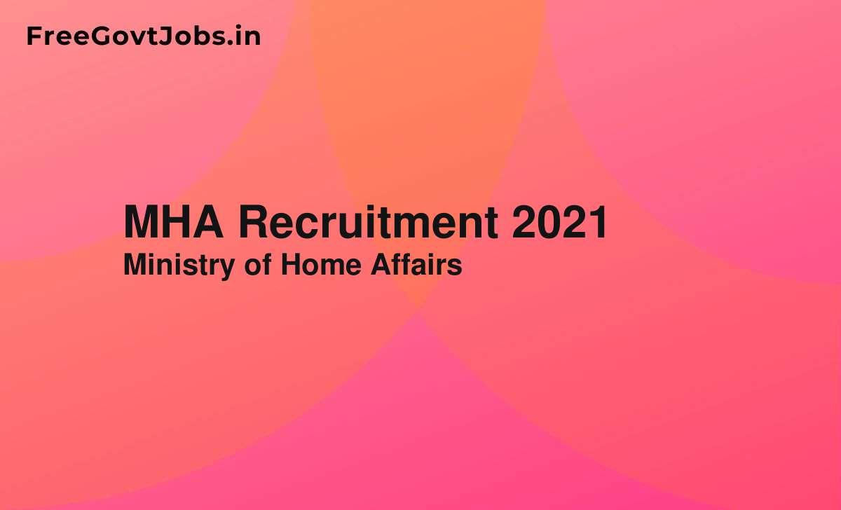 mha recruitment 2021