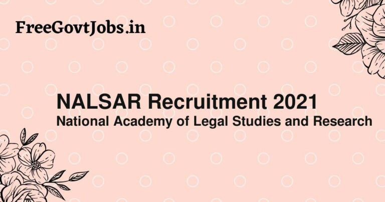NALSAR Recruitment 2021