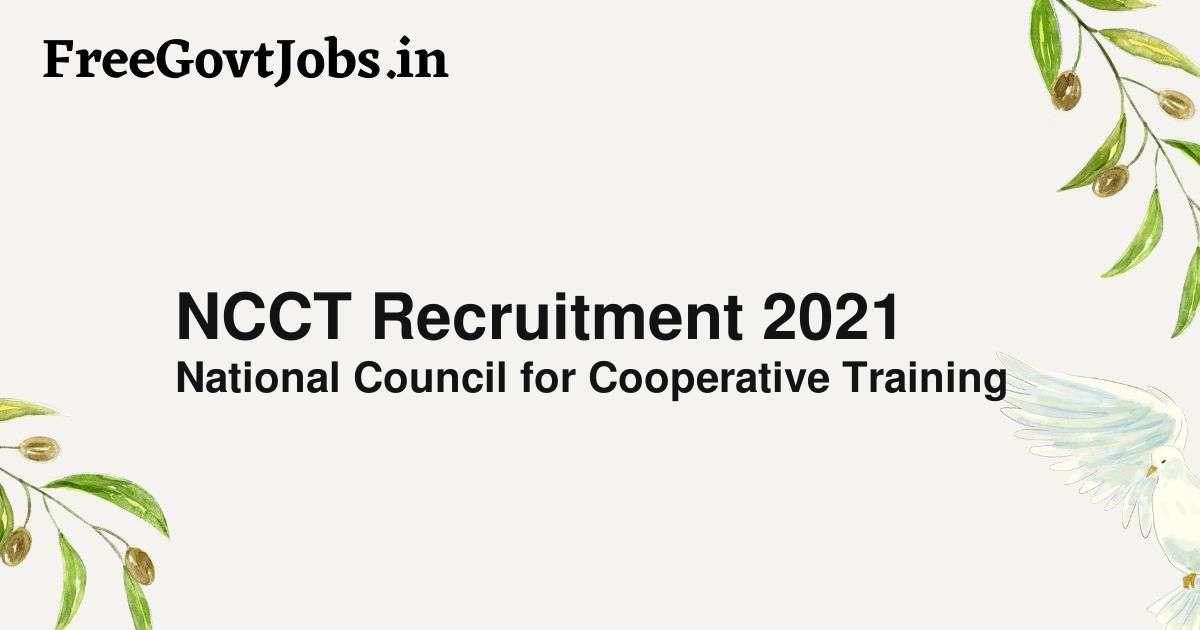 NCCT Recruitment 2021