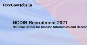 NCDIR Recruitment 2021
