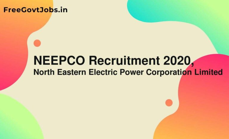 NEEPCO Recruitment 2020,