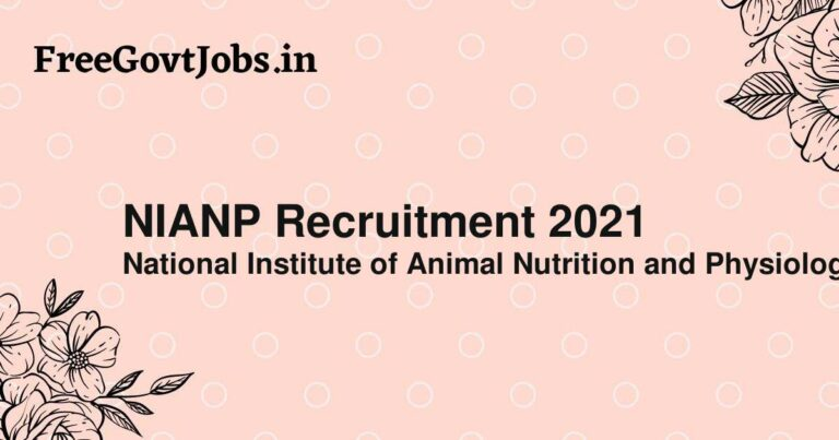 NIANP Recruitment 2021
