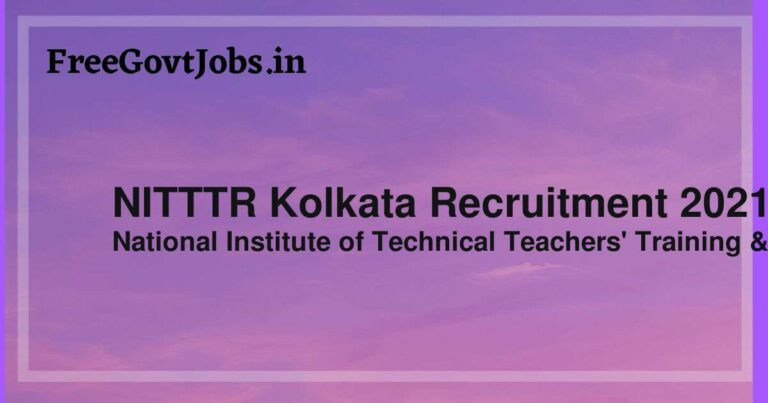 NITTTR Kolkata Recruitment 2021