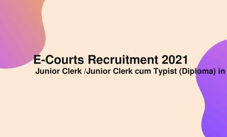 E-Courts Recruitment 2021
