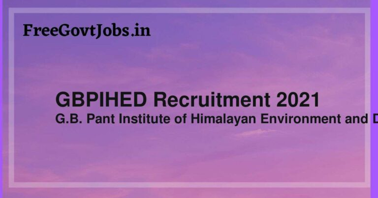 GBPIHED Recruitment 2021