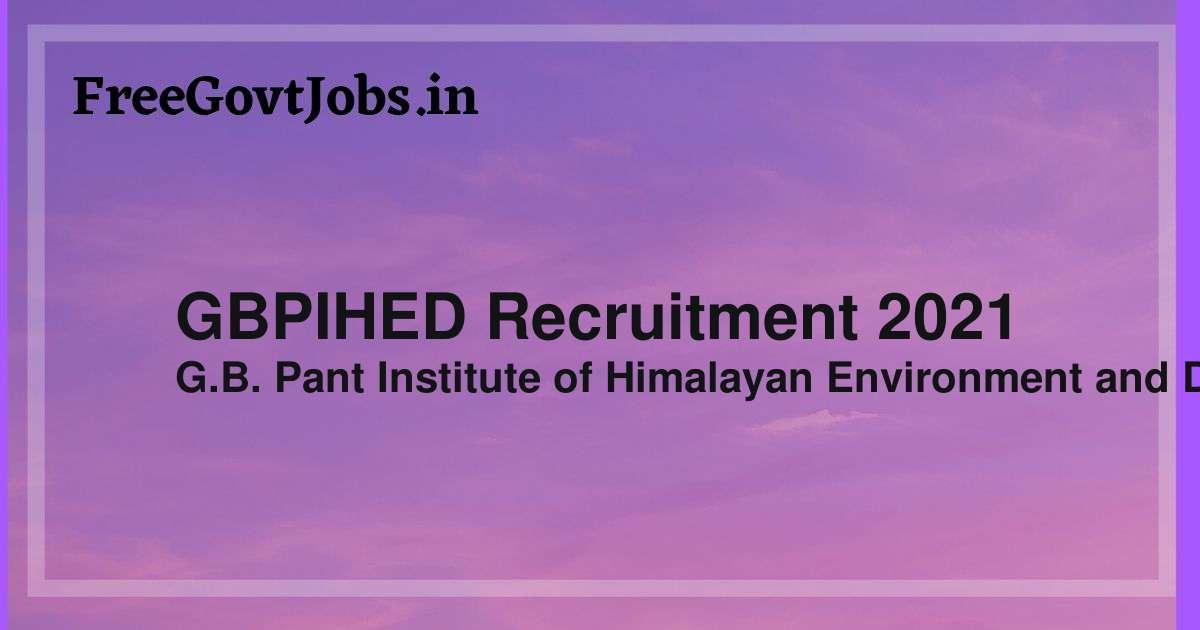 gbpihed recruitment 2021