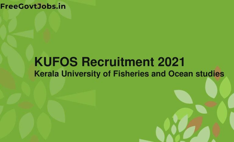 KUFOS Recruitment 2021
