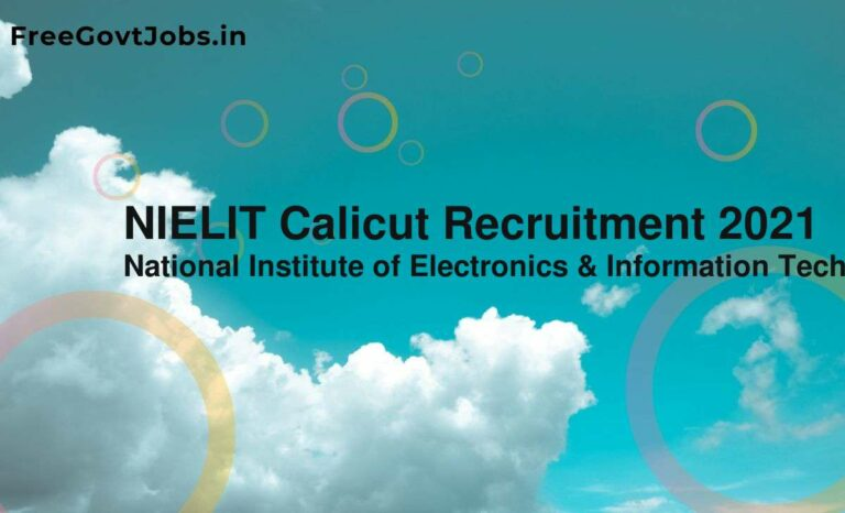 NIELIT Calicut Recruitment 2021