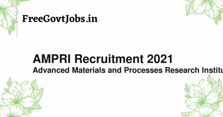AMPRI Recruitment 2021