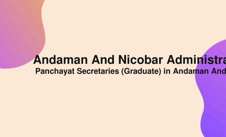Andaman And Nicobar Administration Recruitment 2021