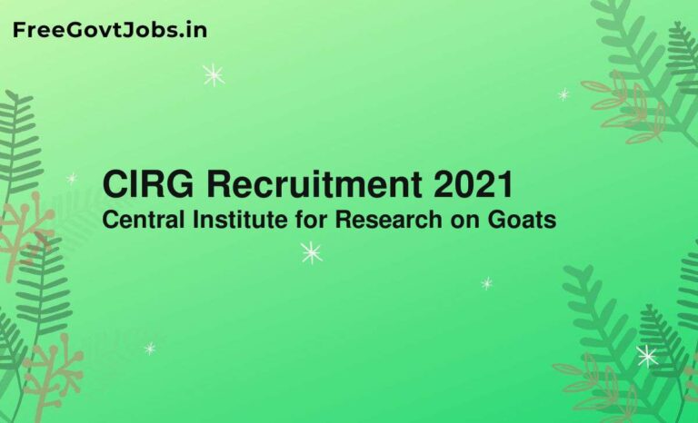 CIRG Recruitment 2021