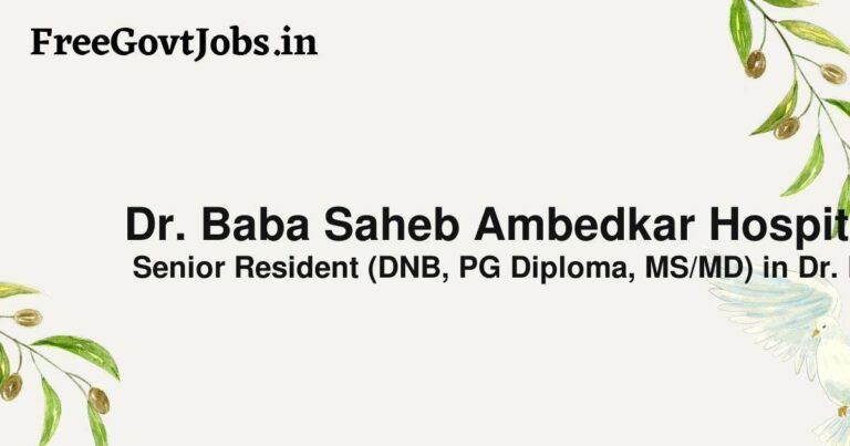 Dr. Baba Saheb Ambedkar Hospital Recruitment 2021