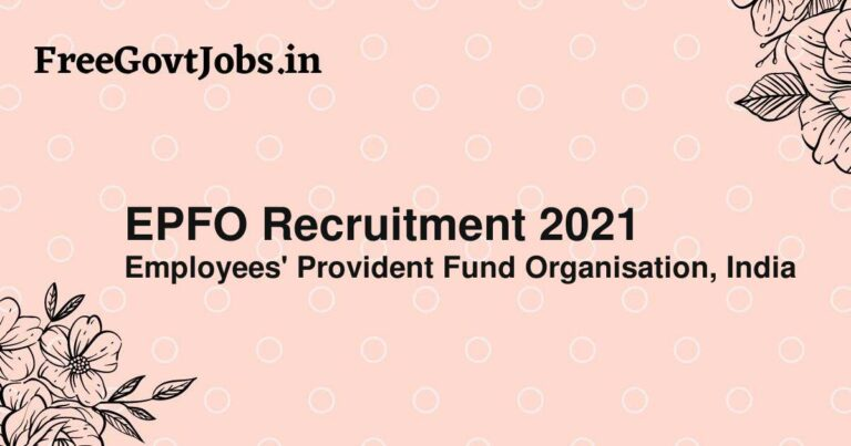 EPFO Recruitment 2021