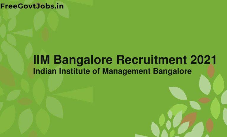 IIM Bangalore Recruitment 2021