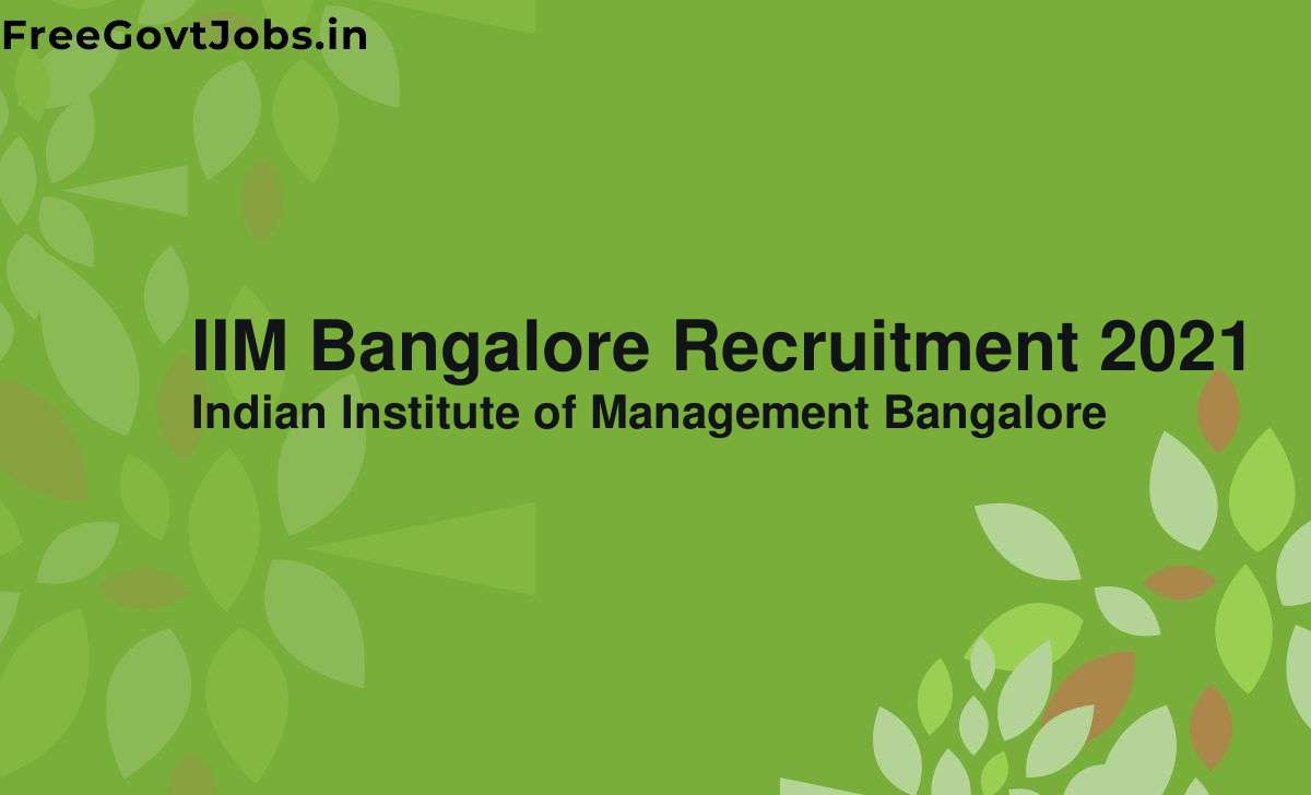 iim bangalore recruitment 2021