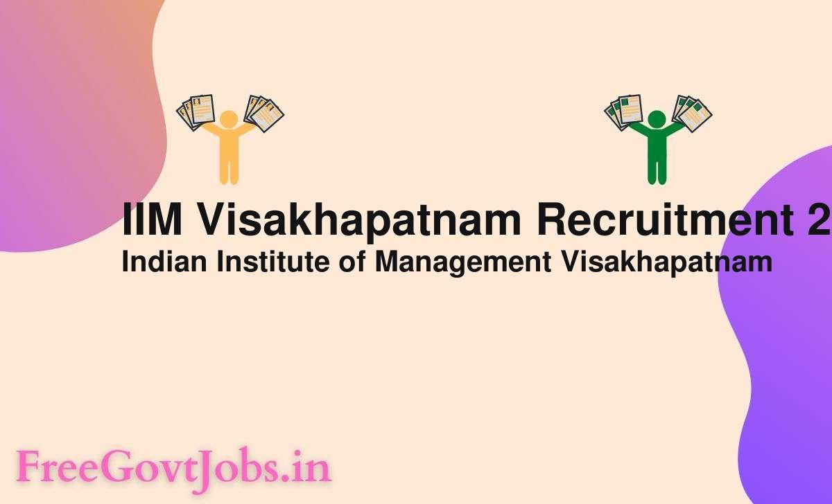 iim visakhapatnam recruitment 2021