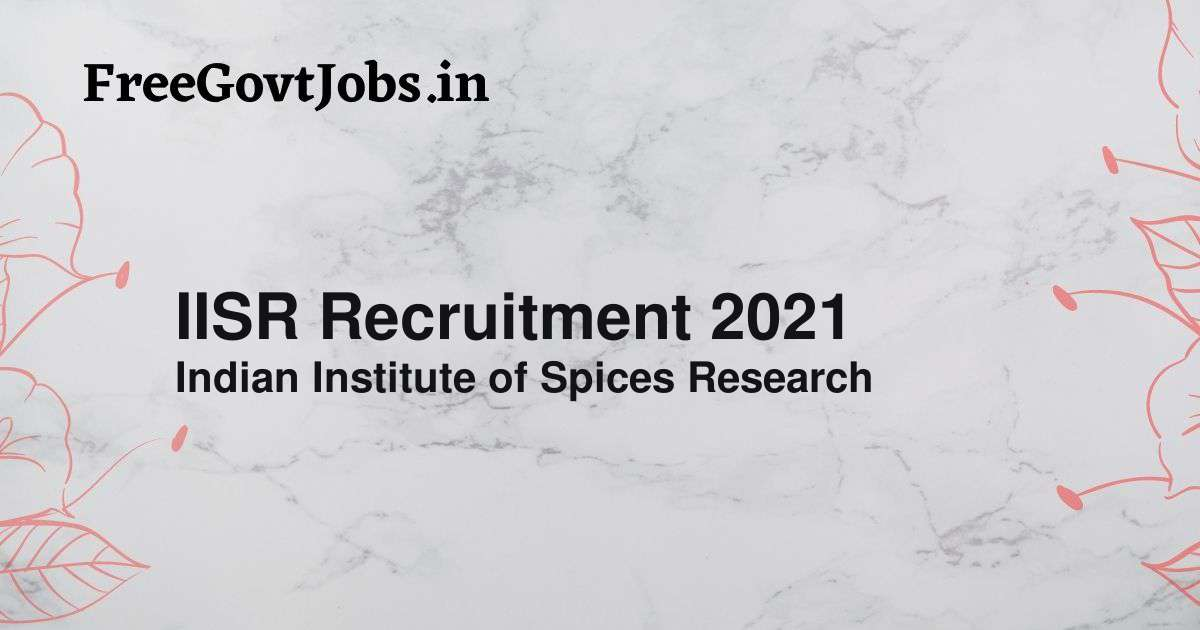 iisr recruitment 2021