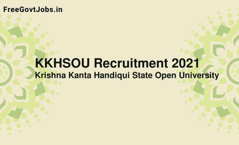 KKHSOU Recruitment 2021