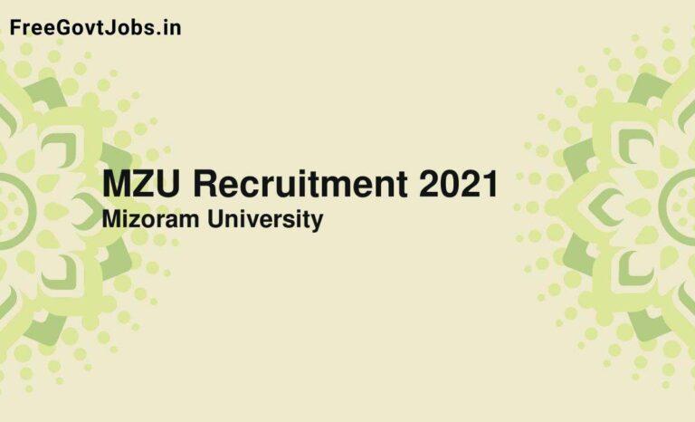 MZU Recruitment 2021