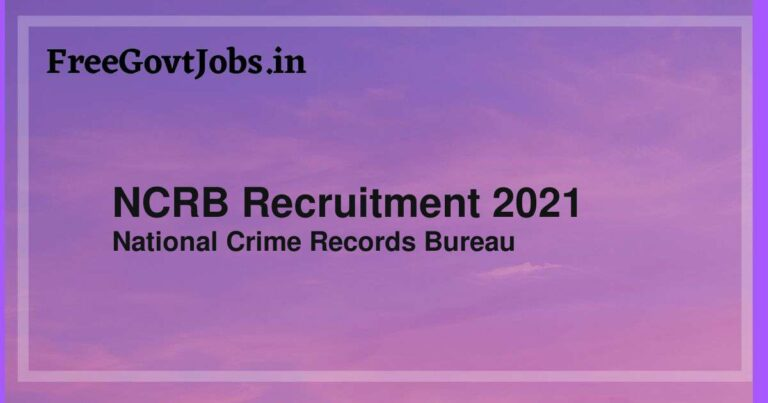 NCRB Recruitment 2021