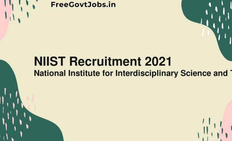 NIIST Recruitment 2021