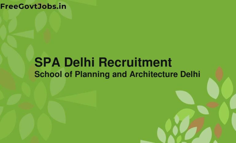 SPA Delhi Recruitment