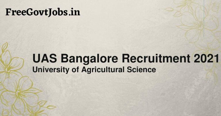 UAS Bangalore Recruitment 2021