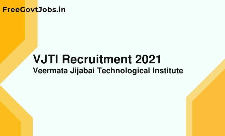 VJTI Recruitment 2021