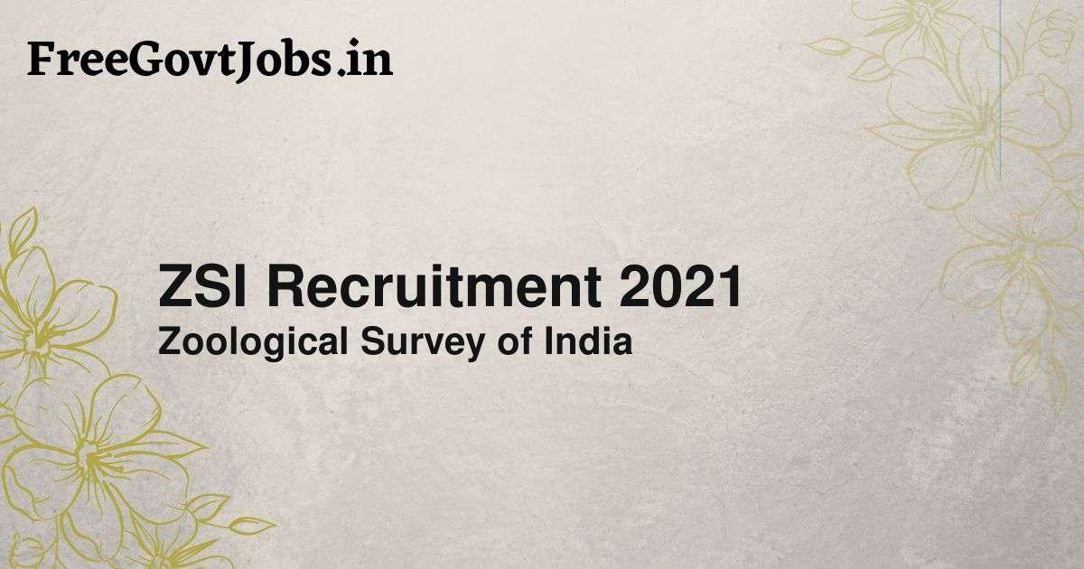 zsi recruitment 2021