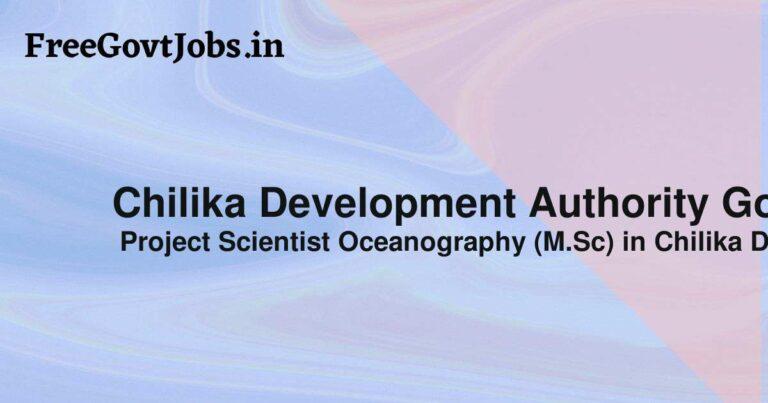 Chilika Development Authority Govt Job