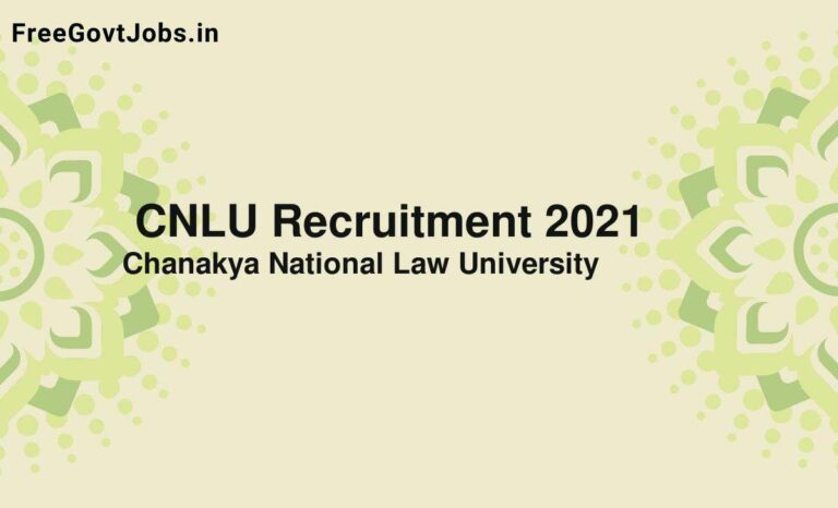 CNLU Recruitment 2021