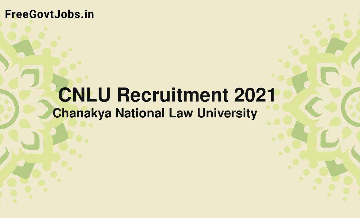 cnlu recruitment 2021