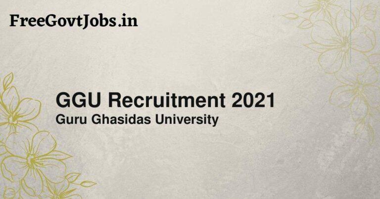 GGU Recruitment 2021